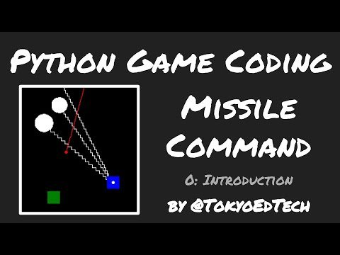 Python Game Programming Tutorial: Missile Command Intro
